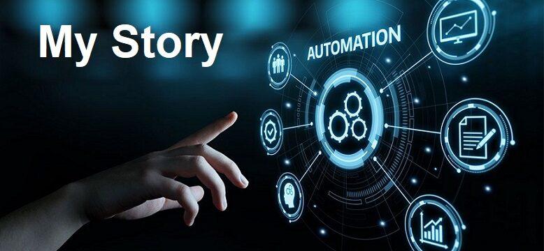 automation my story